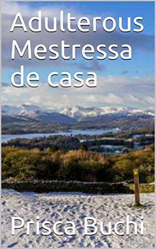 Adulterous Mestressa de casa (Catalan Edition) por Prisca   Buchi