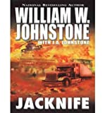 [(Jacknife)] [by: William W Johnstone]