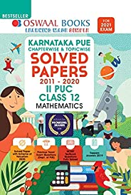 Oswaal Karnataka PUE Solved Papers II PUC Mathematics Book Chapterwise & Topicwise (For 2021 E