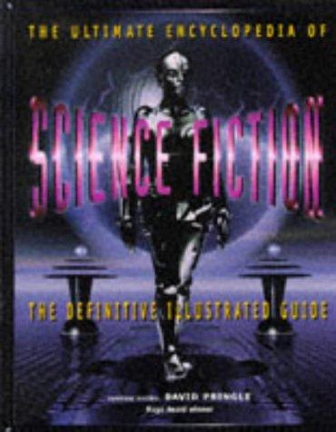 Ultimate Encyclopedia of Science Fiction: The Definitive Illustrated Guide por David Pringle