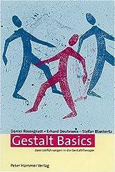 Gestalt Basics. Zwei Einführungen in die Gestalttherapie