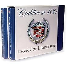 Cadillac at 100 Legacy of Leadership