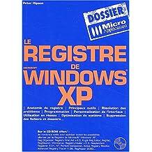 Le registre de Microsoft Windows XP