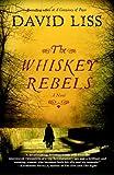 The Whiskey Rebels (Random House Reader's Circle)