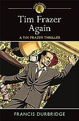 Tim Frazer Again