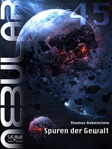 NEBULAR 45 - Spuren der Gewalt: Episode