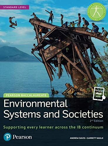 Pearson Baccalaureate: Environmental Systems and Societies (Pearson International Baccalaureate Diploma: International E