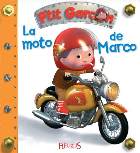 La moto de Marco (P'tit garçon) par Emilie Beaumont
