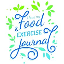 I Love my Food and Exercise Journal