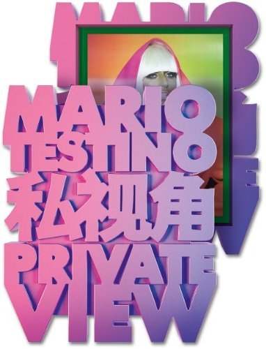 Private View Mario Testino (Limited Edition) by Mario Testino (2013-01-15)