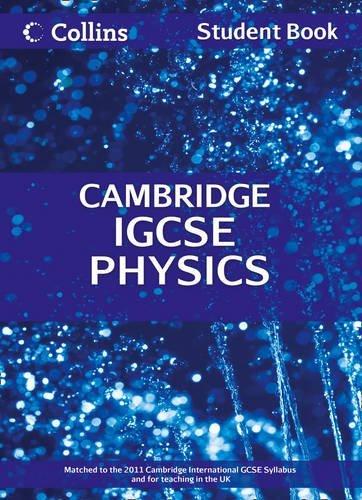 Cambridge IGCSE Physics Student Book (Collins Cambridge IGCSE) by Chris Sunley (2013-01-11)