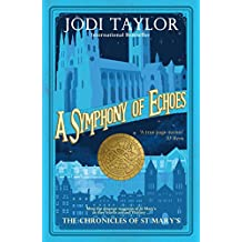 A Symphony of Echoes (The Chronicles of St Mary's Series Book 2) (English Edition)