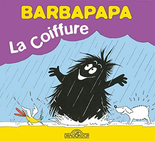 Barbapapa : La coiffure (La Petite Bibliothèque de Barbapapa) por Annette Tison