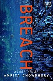 Breach: A Cyber Thriller by [Chowdhury, Amrita]