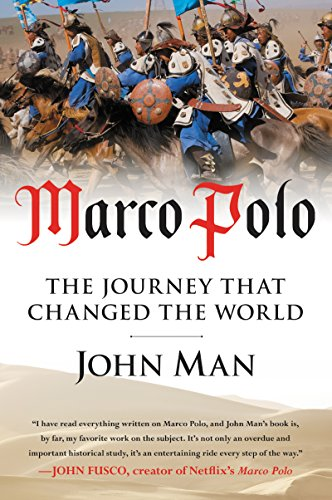 Marco Polo: The Journey That Changed the World por John Man