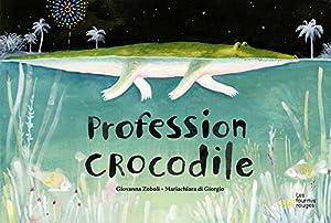 vignette de 'Profession crocodile (Giovanna Zoboli)'
