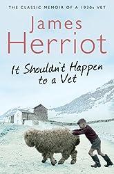 It Shouldn't Happen to a Vet: The further adventures of a 1930s vet