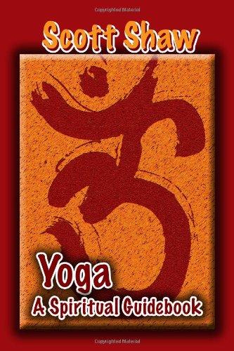 Yoga: A Spiritual Guidebook