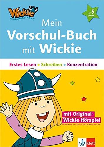 Wickie und die starken Männer - Mein Vorschul-Buch mit Wickie: Erstes Lesen, Schreiben, Konzentration (mit Wickies Originalstimme über QR-Code)