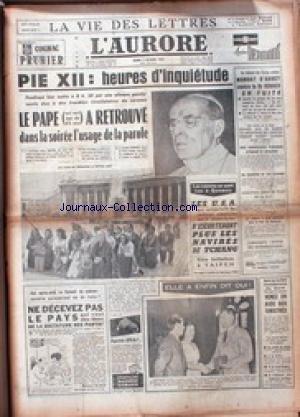 aurore-l-du-07-10-1958-pie-xii-heures-dinquietudes-mandat-darret-contre-le-dr-kovacs-en-fuite-les-ca