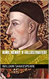 Image de King Henry V (Illustrated) (English Edition)