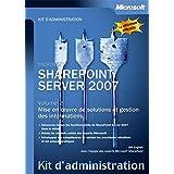 SharePoint Server 2007 - Tome 2 - Mise en oeuvre de solutions et gestion des informations