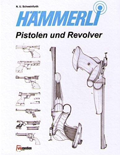 Hämmerli - Pistolen und Revolver