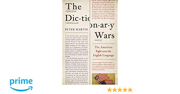 The Dictionary Wars: Amazon co uk: Peter Martin