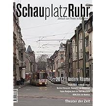 Andere Räume: SchauplatzRuhr 2012