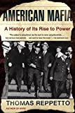 American Mafia: A History of Its Rise to Power (English Edition)