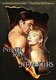 Never Talk to Strangers [dt./OV]