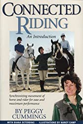 Connected Riding, an Introduction: Synchronizing Movements of Horse & Rider for Ease