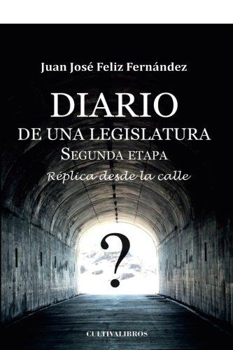 Diario de una legislatura. II Etapa