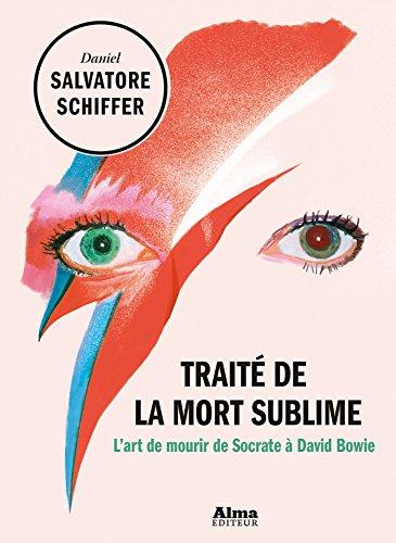 Trait de la mort sublime - L'art de mourir de Socrate  David Bowie