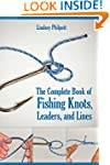 The Complete Book of Fishing Knots, L...