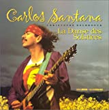Carlos Santana. La danse des solstices