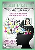 Begleitbüchlein in der Ausbildung zum Heilpraktiker Psychotherapie & Psychologischer Berater: Unterstützung & Motivation beim Selbststudium, in der Online Ausbildung und zum Videokurs für HPP & PB