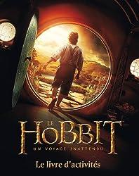 The Hobbit : un voyage inattendu : Le livre d'activités