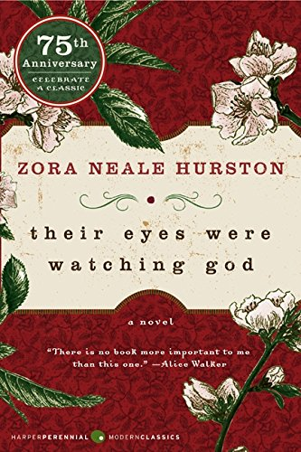 Their Eyes Were Watching God (Harper Perennial Modern Classics) por Zora Neale Hurston