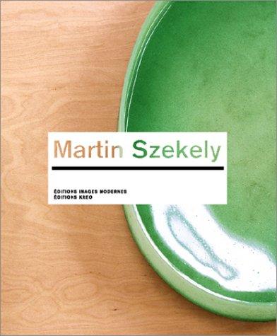 Martin Szekely (édition bilingue français-anglais)