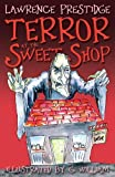 Terror at the Sweet Shop