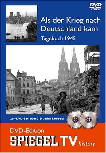 Als der Krieg nach Deutschland kam: Tagebuch 1945