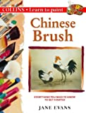 Cover of: Chinese Brush (Learn to Paint) | Jane Evans