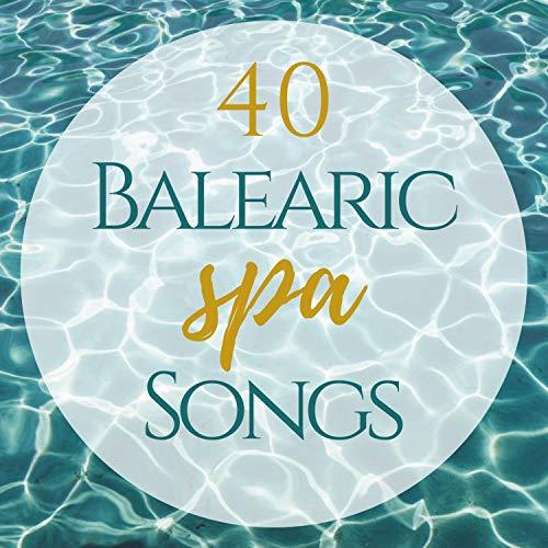 Holiday Inn Spa (40 Balearic Spa Songs - Grand Hotel Holiday Seaside Inn Music)