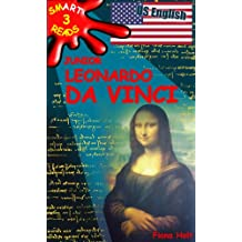 Children's Educational Book: Junior Leonardo da Vinci The Art Science and Inventions of this Great Genius. Age 7 8 9 10 year-olds. [US English] (SMART ... (Information Book) Book 3) (English Edition)