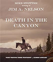 DEATH IN THE CANYON (A Will Calhoun Western)