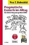 Audio Pragmatische Esoterik. Cassette - Vera F. Birkenbihl