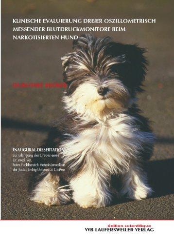 Klinische Evaluierung dreier oszillometrisch messender Blutdruckmonitore beim narkotisierten Hund