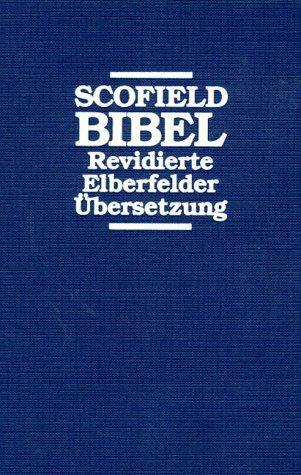 Bibelausgaben: Scofield Bibel. Revidierte Elberfelder Übersetzung