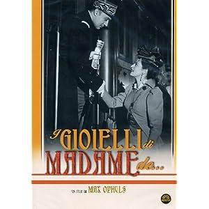 I Gioielli Di Madame De...